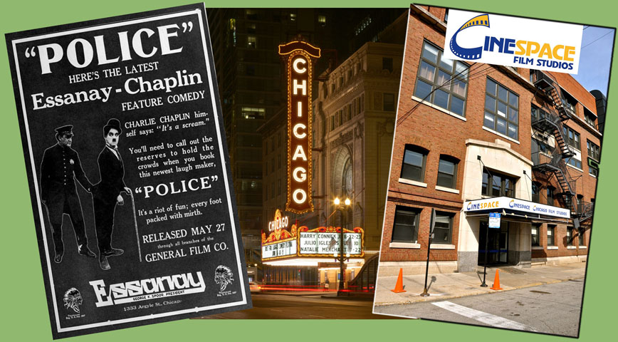 Essanay Movie Poster, Chicago Theater, and Cinespace Studios