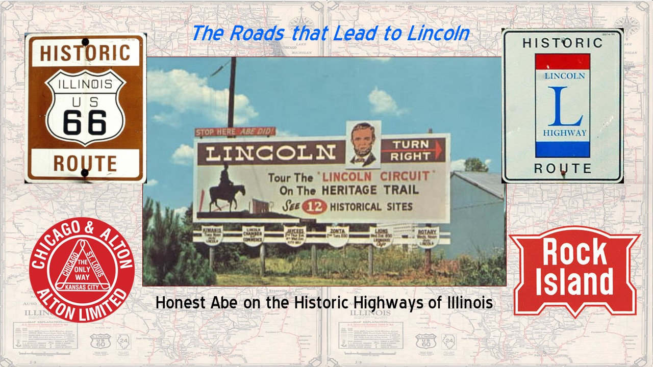 Roads that Lead to Lincoln